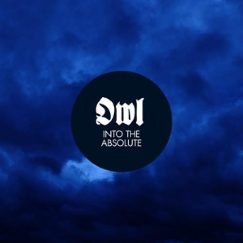 Owl - Into The Absolute (EP)