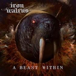 Iron Walrus - A Beast Within (LP)