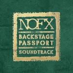 "NOFX streamen den Soundtrack zu ""Backstage Passport"""