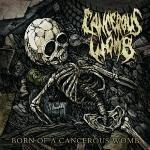 Cancerous Womb – Born Of A Cancerous Womb