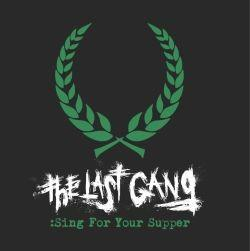 The Last Gang - Sing For Supper (Single)