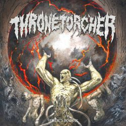 Thronetorcher - Eden's Poison