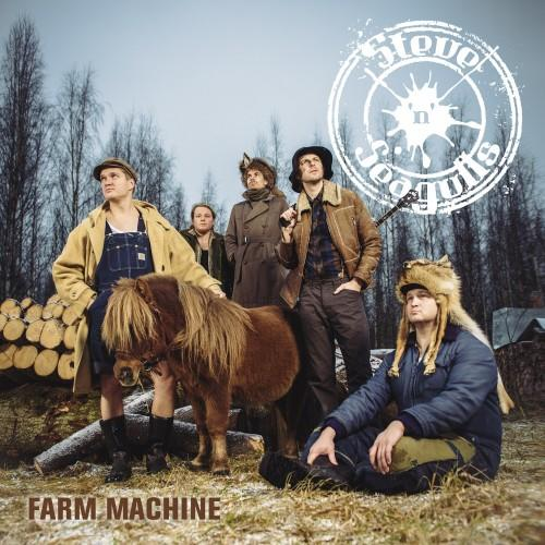 Steve n' Seagulls - Farm Machine