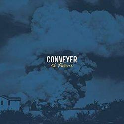 Conveyer - No Future