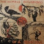 6´10 - The Humble Beginnings Of A Rovin´ Soul