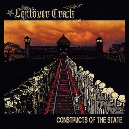 Leftöver Crack - Constructs Of The State