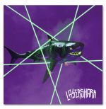 "LASERSHARK posten Video zu ""No Pizza, Only Devastation"""