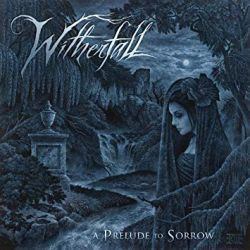 Witherfall – A Prelude To Sorrow