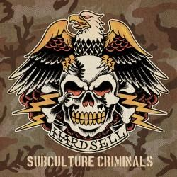 Hardsell - Subculture Criminals