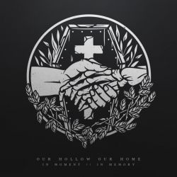 Our Hollow, Our Home – In Moment // In Memory