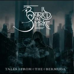 Buried In Smoke - Tales From The Bermuda