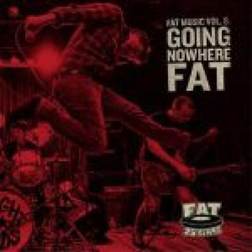 Fat Music Vol. 8 - Going Nowhere Fat (Sampler)