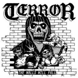 Terror - The Walls Will Fall EP
