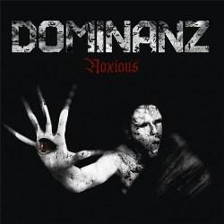 Dominanz – Noxious (Re-Release)
