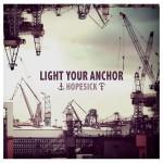 Light Your Anchor - Hopesick