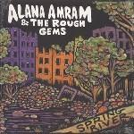 Alana Amram (& The Rough Gems) – Spring River