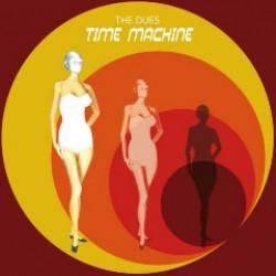 The Dues - Time Machine