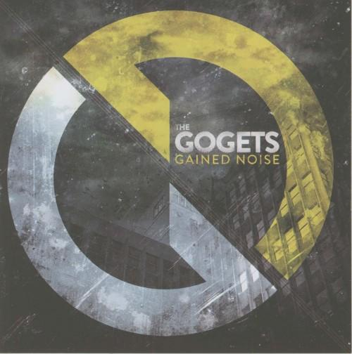 The Gogets - Gained Noise