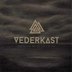 Vederkast - And In The Abyss They Sleep