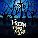 FROM FIRST TO LAST kündigen ein neues Album an