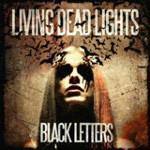 Living Deäd Lights - Black Letters