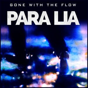 Para Lia - Gone With The Flow