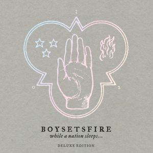 Boysetsfire - While A Nation Sleeps (Reissue)