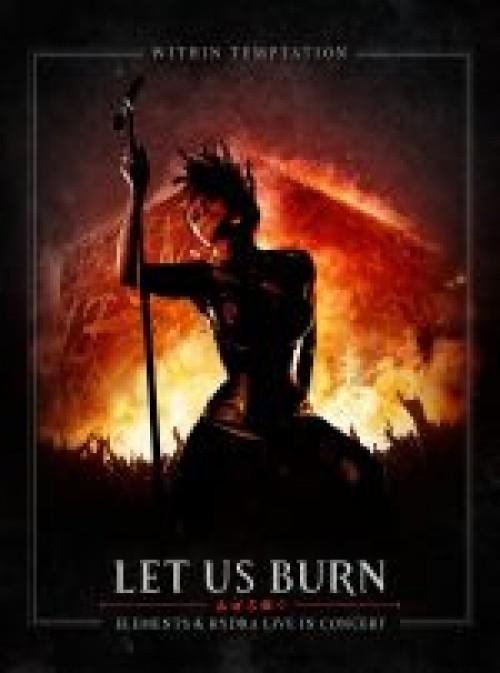 Within Temptation - Let Us Burn - Elements & Hydra Live In Concert