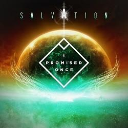I Promised Once - Salvation