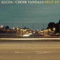 Alcoa vs. Choir Vandals - Split EP