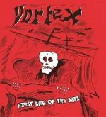 Vortex – First Bite Of The Bats