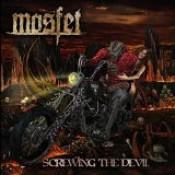 Mosfet - Screwing The Devil