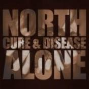 North Alone - Cure & Disease